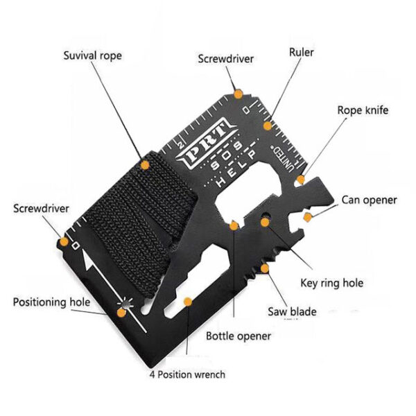 Functional muliti card Includes screwdriver, ruler, string knife, can opener, key hole, saw blade, bottle opener, 4-position wrench, positioning hole and Survival rope.